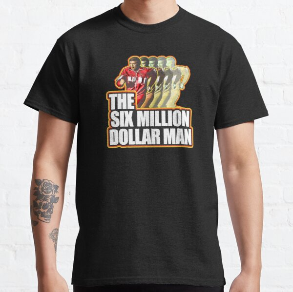 Steve Austin The Six Million Dollar Man Shirt, Sticker, Mask Classic T-Shirt