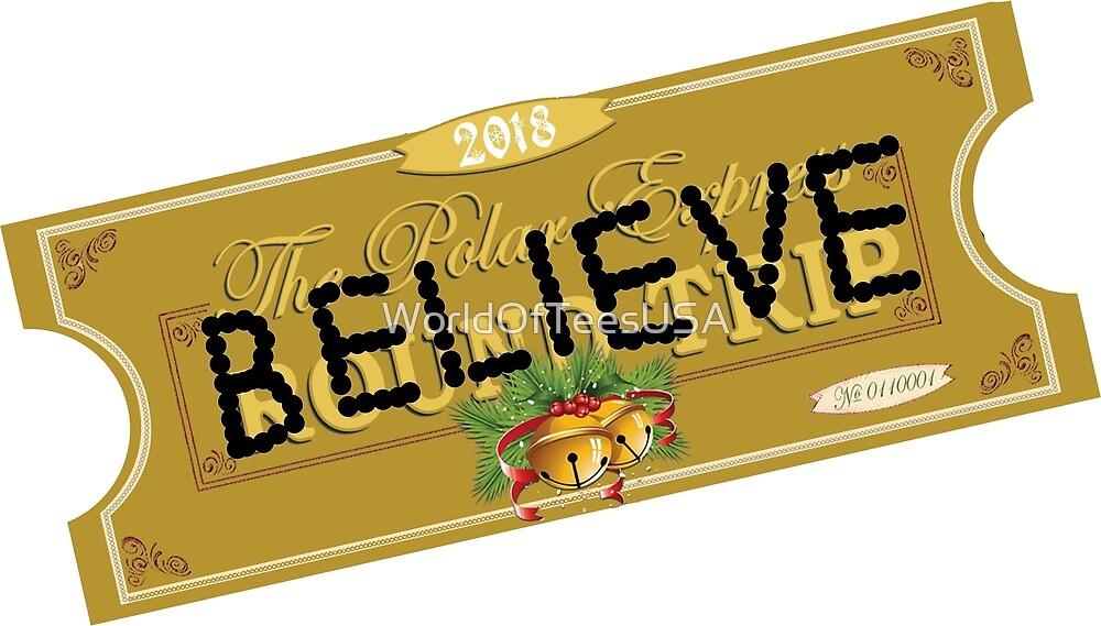 Believe Polar Express Santa Ticket 2018 Version by WorldOfTeesUSA