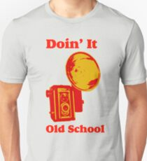 Doin It Old School  Unisex T-Shirt