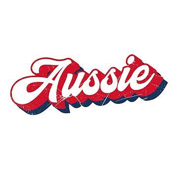 Australian Slang: Australian by BlueRockDesigns