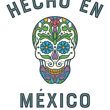 Hecho en Mexico by LatinoTime