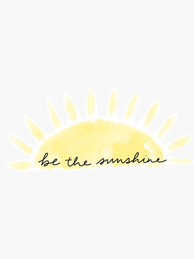 Be the sunshine by aylanickerson