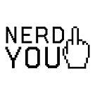 Nerd Fuck You by Chocodole