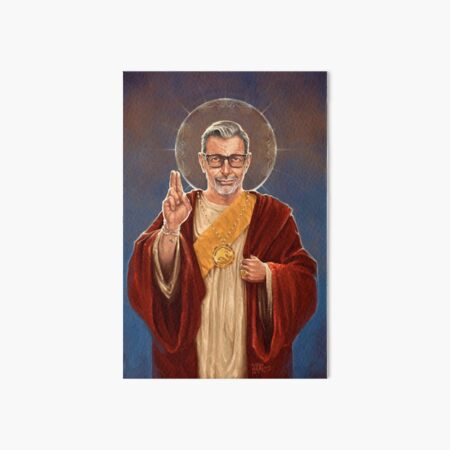 Saint Jeff of Goldblum - Jeff Goldblum Original Religious Painting Art Board Print