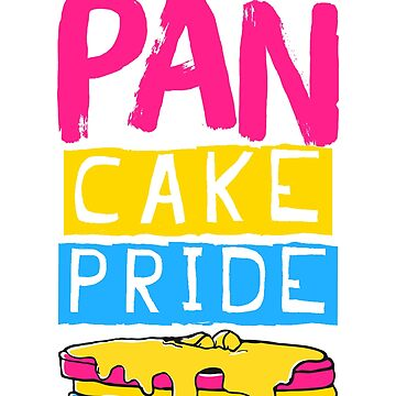 Pan Pride Shirt Funny Pansexual Pancakes Pink Yellow Blue by noirty