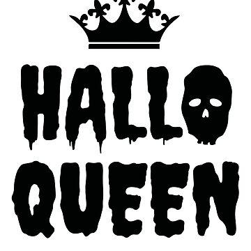 Halloqueen Funny Halloween Queen Women  by allsortsmarket