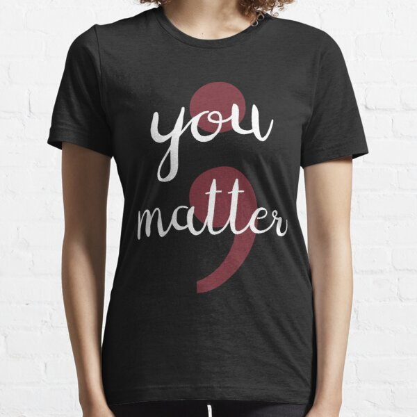 Project Semicolon I Am The Author You Matter Mental Health Awareness Essential T-Shirt