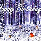 Winter Wonderland Birthday Card by EuniceWilkie