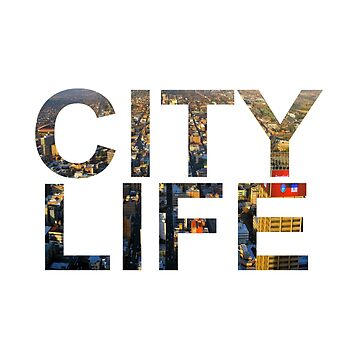 City Life Urban Text design by GetItGiftIt