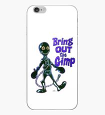 Bring Out the Gimp iPhone Case
