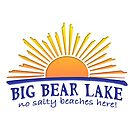 BIG BEAR LAKE - No Salty Beaches Here!  by lmaoshop