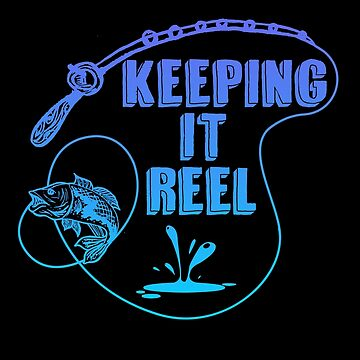Fish - Keeping It Reel by design2try