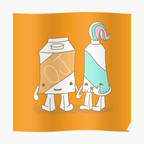The Cutest Couple: Orange Juice & Toothpaste Poster