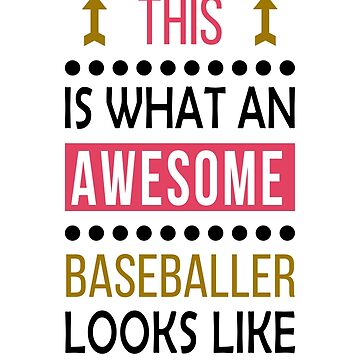 Baseballer Awesome Looks Birthday Baseball Christmas Funny  by smily-tees