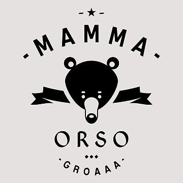 Mamma Orso by lepetitcalamar
