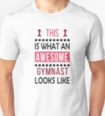 Gymnast Awesome Looks Birthday Gymnastics Christmas Funny  Unisex T-Shirt