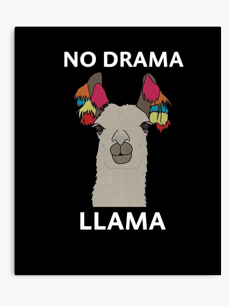 783f2ed80f65 No Drama Llama Funny Animal | Canvas Print