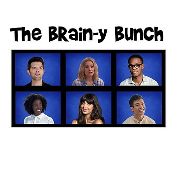 The Brain-y Bunch - Inspired by The Good Place by WonkyRobot