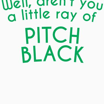 Pessimist Gift Idea Sarcastic Saying Aren't You A Little Ray of Pitch Black Pessimist Gift Idea by orangepieces