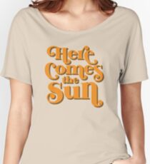 Hier kommt die Sonne Loose Fit T-Shirt