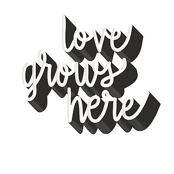 Love Grows Here by indicap