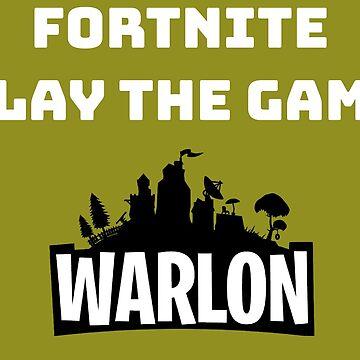 Fortnite Game On - Play The Game - Play to Wine Shirt - Fortnite Shirt - Mug - Birthday - Player - Tee - T-shirt - Warlon by happygiftideas