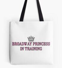Broadway Princess In Training Tote Bag