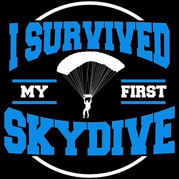 First Skydive Skydiving Skydiver 1st Jump Gift by kh123856