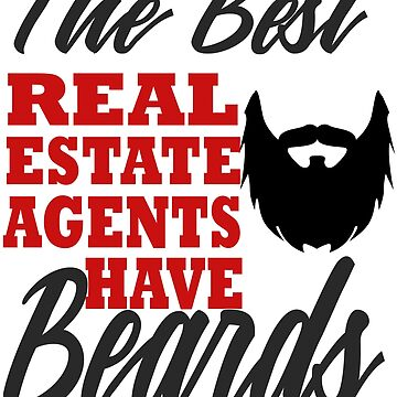 Funny Real Estate Agent Men Beard Realtor Husband by kh123856