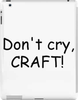 Don 39 t cry craft ipad cases skins by beatlemily for Don t cry craft
