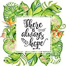 Christian Quote - There is always hope by ChristianStore