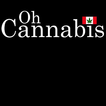 Oh Cannabis by TheFlying6