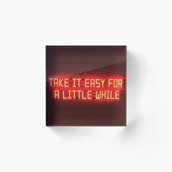 Arctic Monkeys - Take it Easy For a Little While Acrylic Block