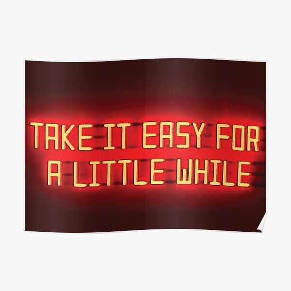 Arctic Monkeys - Take it Easy For a Little While Poster