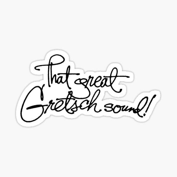 LE GRAND SON DU GRETSCH! Sticker
