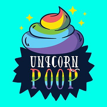 Unicorn Poop by soondoock