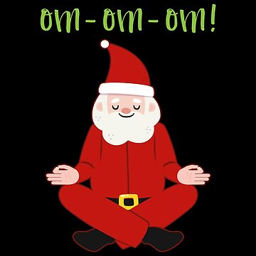 Happy Holidays Santa Claus Yoga For Christmas by BUBLTEES