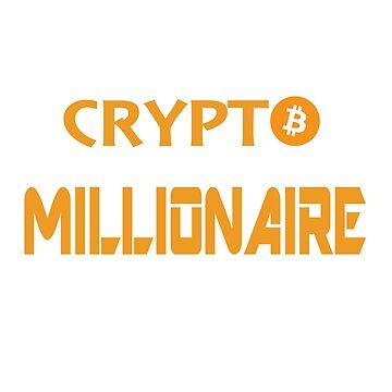 CRYPTO MILLIONAIRE by thatstickerguy
