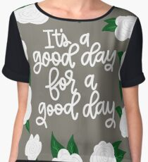 It's a good day for a good day! Chiffon Top