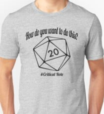 How Do You Want To Do This? T-Shirt