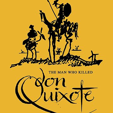 The Man Who Killed Don Quixote by VanHand
