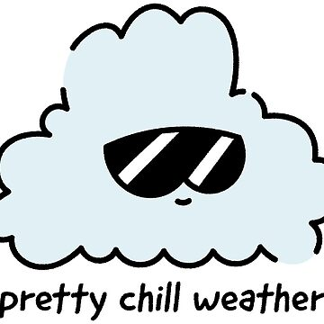 Chill Weather Cloud by gymdrunk