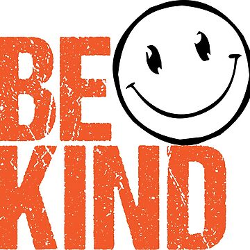 Be Kind Design No. 1 by MissDewi