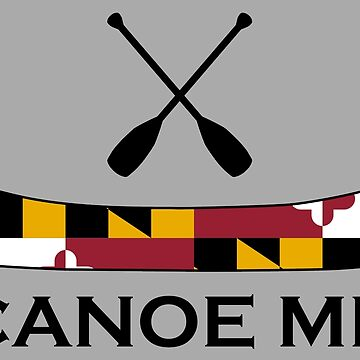 Canoe Maryland by esskay
