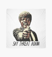 SAY THREAT AGAIN Scarf