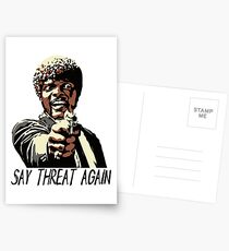 SAY THREAT AGAIN Postcards