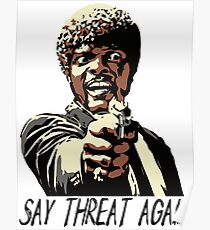 SAY THREAT AGAIN Poster