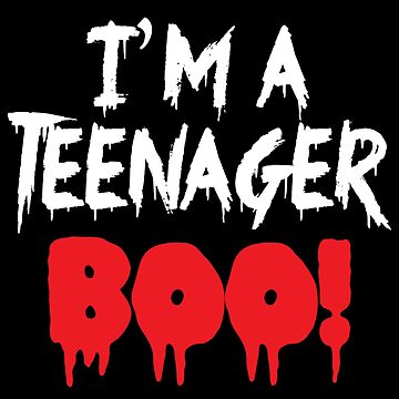 I'm a TEENAGER! BOO! by jazzydevil