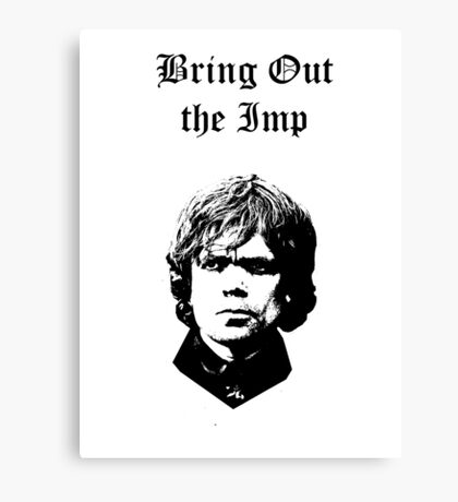 Bring Out the Imp Canvas Print