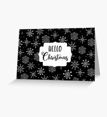 hello christmas Greeting Card